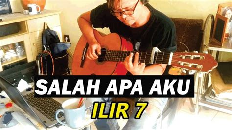 ilir  salah    lyrics fingerstyle cover