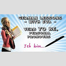 German Lesson 4  Verb To Be, Personal Pronouns Youtube