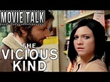 The Vicious Kind (Movie Talks w/Hutch) - YouTube