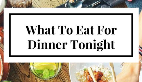 what to eat for dinner tonight foodie bliss archives sarah ruth today