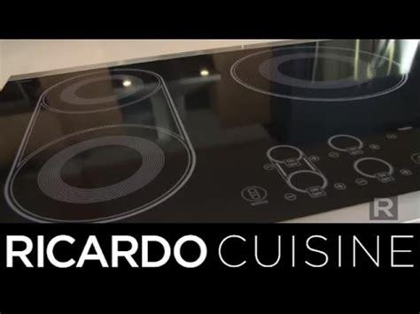 cuisine acheter guide pour acheter une plaque de cuisson ricardo cuisine
