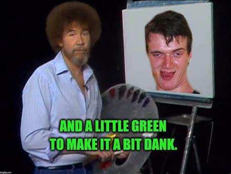 Bob Ross Paints A Happy Ten Guy