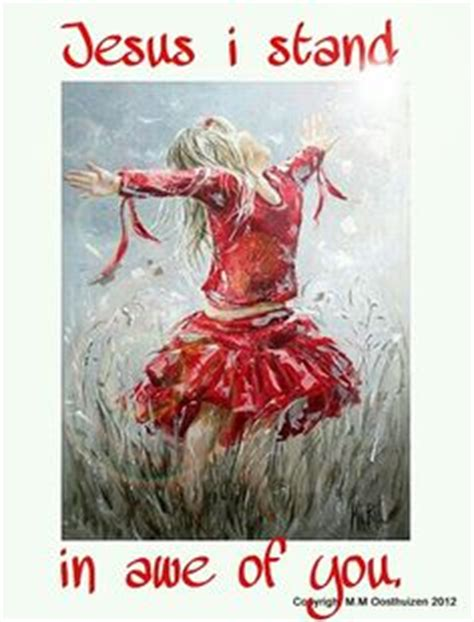 I Stand In Awe Of You Jesus by Dancing Scriptures On Pinterest Praise Dance Psalms And