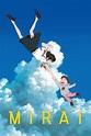 Watch Mirai (2018) Full Movie at availmovie.com