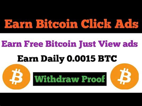 bitcoin click free earn bitcoin click ads 1st withdraw proof earn
