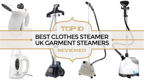 clothes steamer top  uk garment steamers reviewed