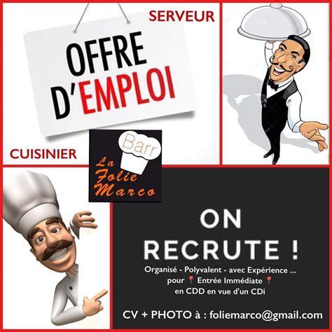 offre d emploi cuisine offre d 39 emploi restaurant folie marco recrute