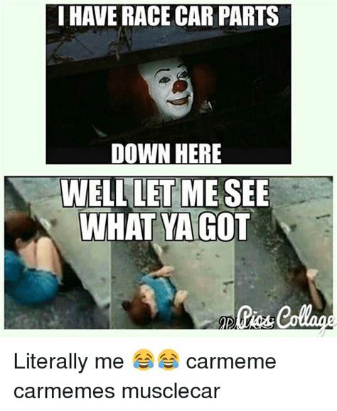 Car Parts Meme - 25 best memes about race car parts race car parts memes