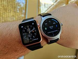 LG Watch Style vs Apple Watch: which is the best ...