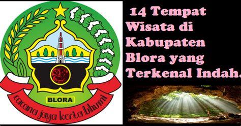 pesona indonesia  tempat wisata  kabupaten blora