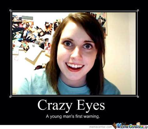 Crazy Eyes Meme - crazy eyes memes image memes at relatably com