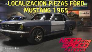 Need for Speed Payback | Localizacion Piezas Ford Mustang 1965 - YouTube
