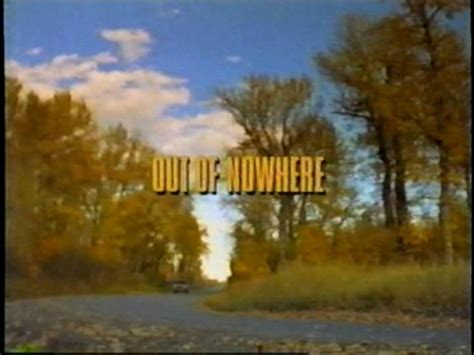 Out Of Nowhere (1997) Lisa Hartman, Jason Wiles, Brian