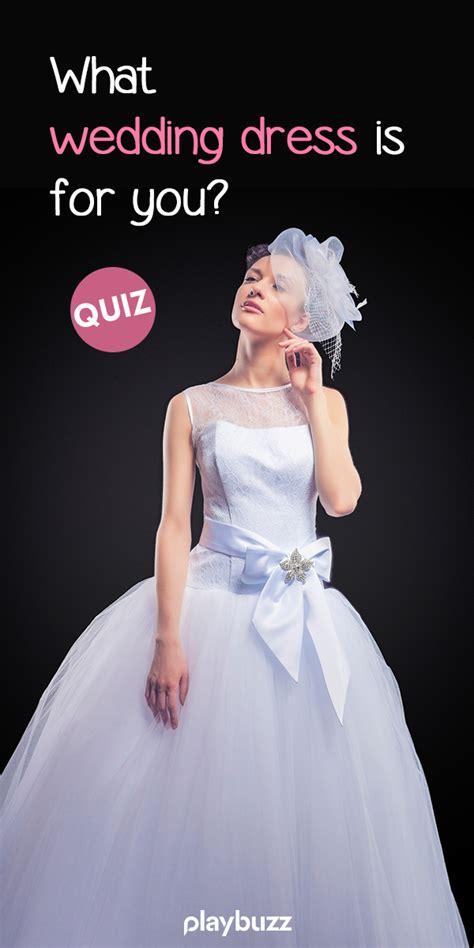 wedding dress    wedding dress quiz
