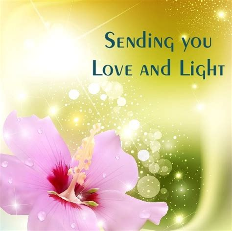 love and light quotes sending you love and light greetings wishes