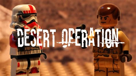 Lego Star Wars Stop Motion Desert Operation Youtube