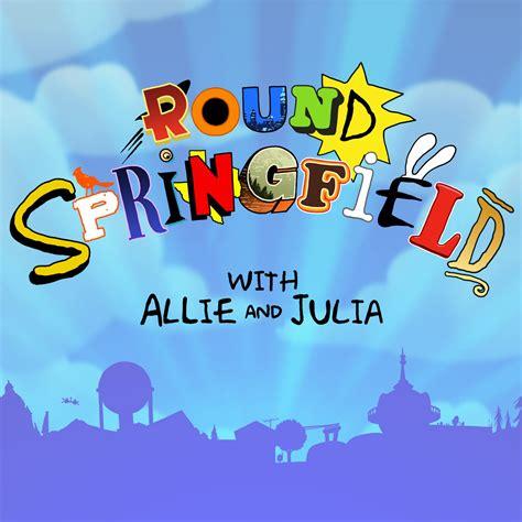 Round Springfield Update   Maximum Fun