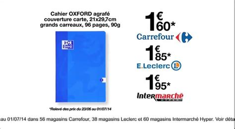 grande surface carrefour moins cher cahier oxford 96p 2014