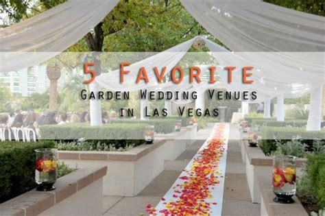 5 favorites garden wedding venues in las vegas 187