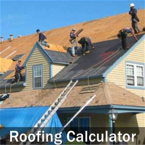 roof cost calculator estimate roofing prices  square foot