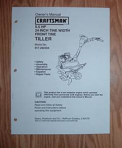 Craftsman 917 292394 Tiller Owners Manual With Illustrated