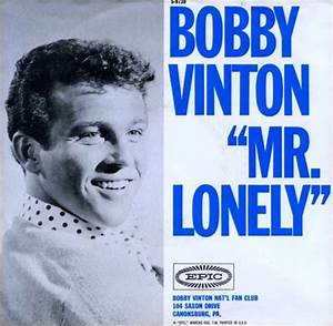 The Number Ones Bobby Vinton S Mr Lonely Stereogum