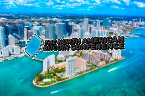 Knight center, miami starting on 15th january. The North American Bitcoin Conference Returns