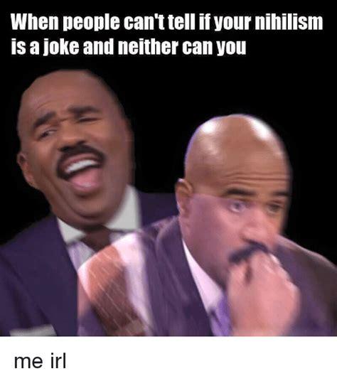 Nihilist Memes - 155 funny nihilism memes of 2016 on sizzle nihilist