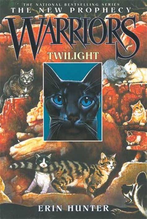 twilight warriors   prophecy   erin hunter