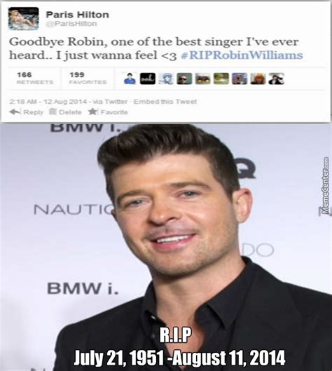 Robin Williams Memes - r i p robin williams you were always the best singer by mysteryguy meme center