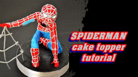 spiderman cake topper fondant tutorial uomo ragno