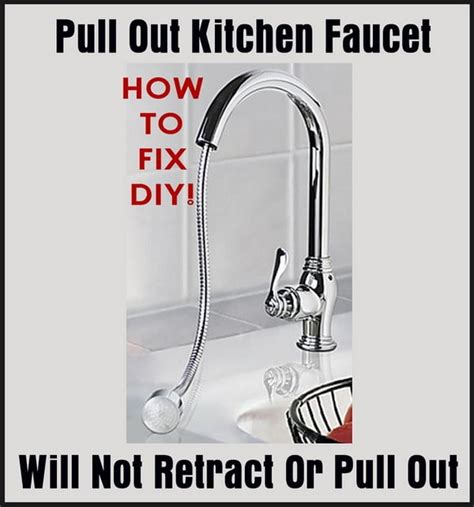 how to change out a kitchen faucet pull out kitchen faucet will not retract or pull out