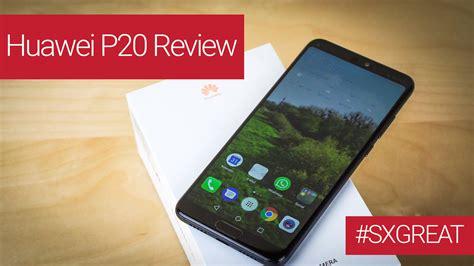 Huawei P20 im Test   SXGREAT Tech