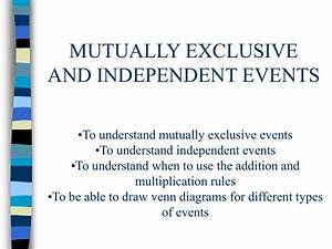 S1 Mutually Exclusive And Independent Events