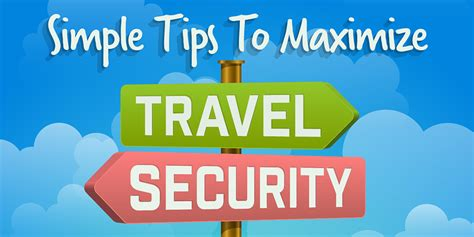 Simple Tips To Maximize Travel Security [infographic]