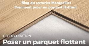 Poser Un Parquet Flottant : depannage serrurier montpellier 09 73 32 33 76 sos ~ Farleysfitness.com Idées de Décoration