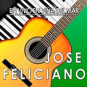 jose feliciano volvere alguna vez mp3 letras de canciones letra de volvere alguna vez en vivo