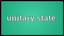Unitary state Meaning - YouTube