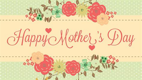 Happy Mothers Day 2017 Wishes Quotes Status  Ienglish Status