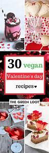30 Glamorous Vegan Valentine's Day Recipes (Desserts and ...