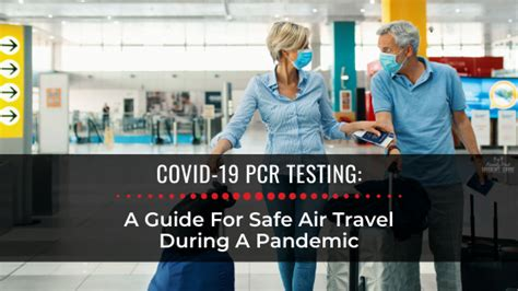 COVID 19 PCR Testing & Air Travel Family First Urgent