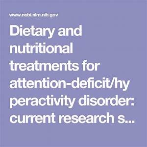 Diet And Nutrition Used To Treat Attention