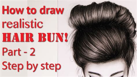 How Draw Realistic Hair Bun Step Part