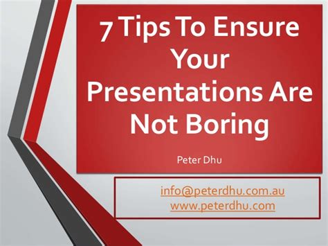 7 Tips To Ensure Your Presentation Is Not Boring