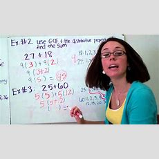 Gcf And The Distributive Property Youtube