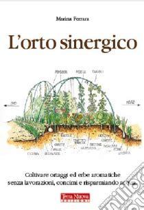 Libreria Universitaria Ferrara by L Orto Sinergico L Orto Sinergico Libro Ferrara Unilibro