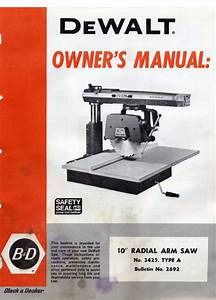 Dewalt Radial Arm Saw Ras Owners Operators Manual  Many