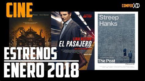 Películas De Estreno En Enero 2018