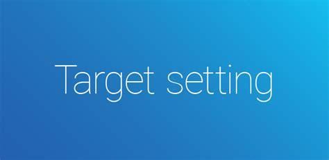 set   performance targets   step target