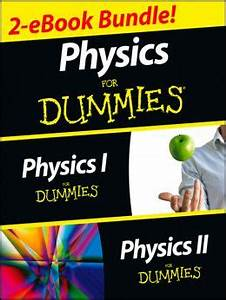 Physics For Dummies, 2 Ebook Bundle: Physics I For Dummies ...